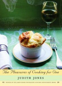 The Pleasures of Cooking for One